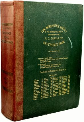 THE MERCANTILE AGENCY REFERENCE BOOK (AND KEY) CONTAINING RATINGS OF MERCHANTS, MANUFACTURERS AND...