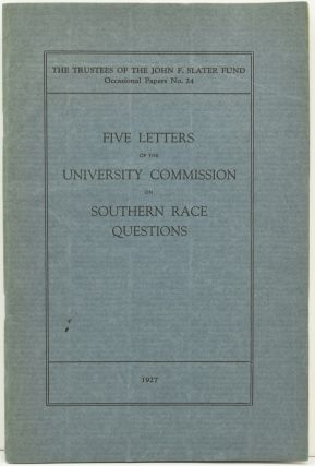 FIVE LETTERS OF THE UNIVERSITY COMMISSION ON SOUTHERN RACE QUESTIONS. (THE TRUSTEES OF THE JOHN...