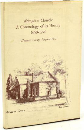 ABINGDON CHURCH: A CHRONOLOGY OF ITS HISTORY 1650-1970