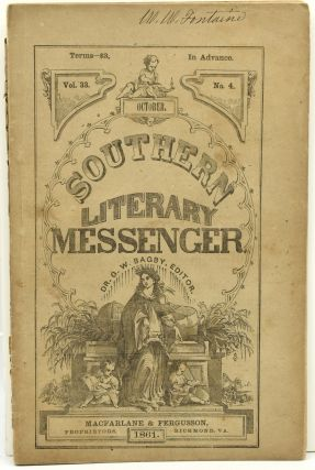 CONFEDERATE IMPRINT] THE SOUTHERN LITERARY MESSENGER. OCTOBER, 1861. VOL. 33, NO. 4. George...