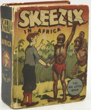 SKEEZIX IN AFRICA (BIG LITTLE BOOK). Frank King, author