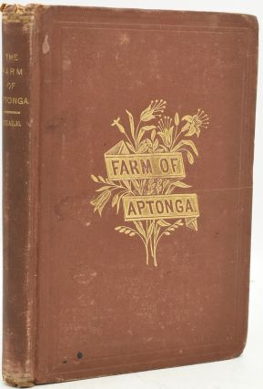 THE FARM OF APTONGA. A STORY OF THE TIME OF S. CYPRIAN. J. M. Neale