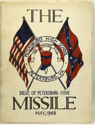 CIVIL WAR] THE MISSILE. SIEGE OF PETERSBURG ISSUE. MAY NINETEEN HUNDRED AND FORTY-EIGHT. (1948