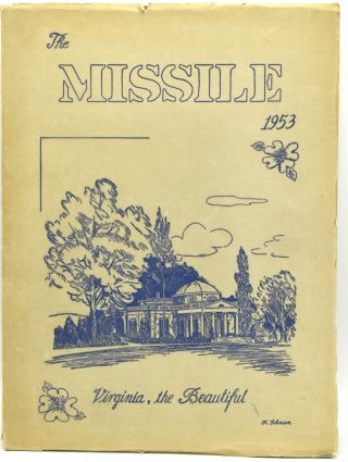 PETERSBURG] THE MISSILE. VIRGINIA, THE BEAUTIFUL ISSUE MAY NINETEEN HUNDRED AND FIFTY-THREE...