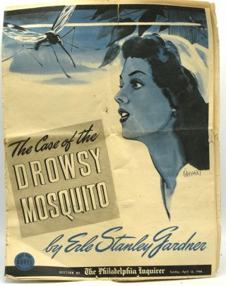 THE CASE OF THE DROWSY MOSQUITO. GOLD SEAL NOVEL IN THE PHILADELPHIA INQUIRER. SUNDAY, APRIL...