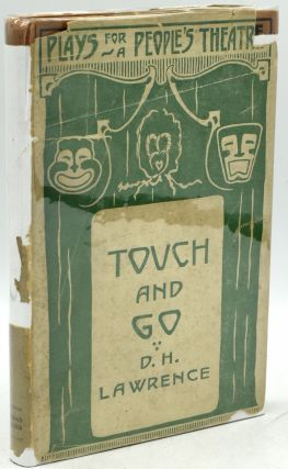 TOUCH AND GO. A PLAY IN THREE ACTS. D. H. Lawrence