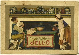 POLLY PUT THE KETTLE ON, WE'LL ALL MAKE JELL-O [with] JELL-O ICE CREAM POWDER. Jell-o |...