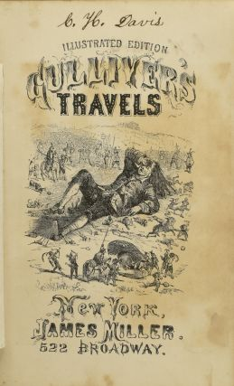 GULLIVER'S TRAVELS INTO SEVERAL REMOTE NATIONS OF THE WORLD. [ILLUSTRATED EDITION]