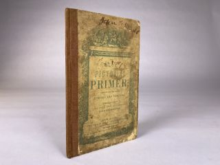 [CHILDREN] THE BLUE PICTORIAL PRIMER; DESIGNED FOR THE USE OF SCHOOLS AND FAMILIES. EMBELLISHED WITH MORE THAN ONE HUNDRED FINE ENGRAVINGS.