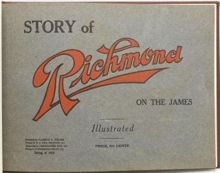 RICHMOND] STORY OF RICHMOND ON THE JAMES. Christopher Eng. Co, Engravings