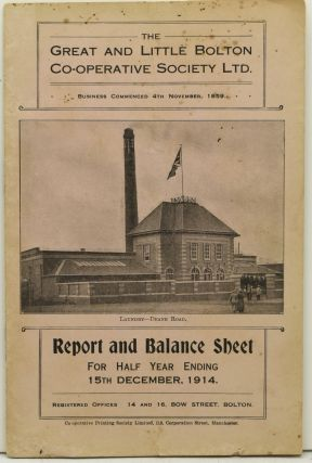 THE GREAT AND LITTLE BOLTON CO-OPERATIVE SOCIETY LTD. REPORT AND BALANCE SHEET FOR THE HALF YEAR...