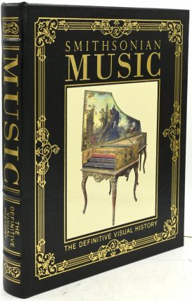 SMITHSONIAN MUSIC. DEFINITIVE VISUAL HISTORY