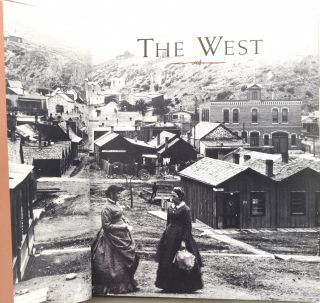 THE WEST: AN ILLUSTRATED HISTORY (Signed)