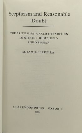 SCEPTICISM AND REASONABLE DOUBT; BRITISH NATURALIST TRADITION IN WILKINS, HUME, REID AND NEWMAN