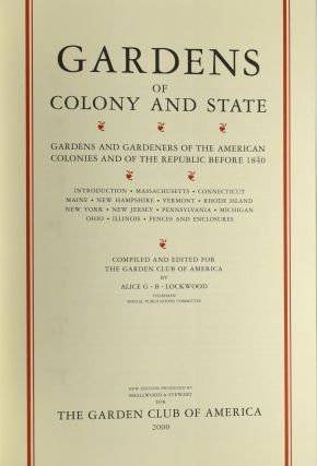 [GARDENING] [GARDEN HISTORY] GARDENS AND GARDENERS OF THE AMERICAN COLONIES AND THE REPUBLIC BEFORE 1840 (2 VOLUMES)
